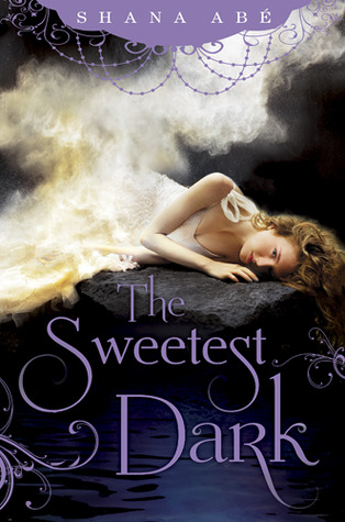 The Sweetest Dark by Shana Abe ( Review ) – 2020