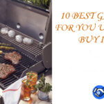10 Best Gas Grills for you under $1000 Buy in 2021